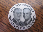 1932 Cello Button Pin 1 Franklin Roosevelt And Hershey Jugate Fdr159 238
