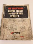 1973 Kysor Air Conditioning Service Manual For Heavy Duty Vehicles