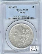 1882-o/s Morgan Dollar Pcgs-50 Vam-3a Late Die State With Vamseal Label Rare
