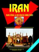 Iran Industrial And Business Directory World Business, Investment And Governm..