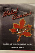 Ww2 Metal Canvas Canadians And World War Ii Aircraft Nose Art Reference Book