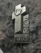 1935 Pax Peace Holy Cross Symbol Christianity Crucifixion Crown Mass Pin Badge
