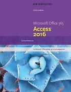 New Perspectives Microsoft® Office 365 And Access 2016 Comprehensive By...