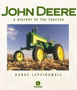 John Deere A History Of The Tractor, Randy Leffingwell, Peter Schletty, Good
