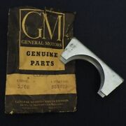 Nos 50s-60s Chevrolet Gm Models Exhaust Tail Pipe Clamp Gm 535787