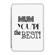 Mum You're The Best Case Cover For Kindle 6 E-reader - Mothers Day