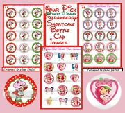 Strawberry Shortcake And Modern Characters You Pick 15-45 1 Bottle Cap Images