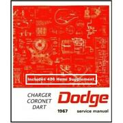 Factory Shop - Service Service Manual For 1967 Dodge Charger - Coronet - Dart