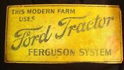 Ford Tractor Sign Ferguson System Yellow W Crackled Finish C.1940's