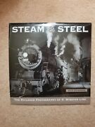 2010 Steam And Steel Collector Calendar / Awesome Train Photos By O. Winston Link