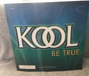 Kool Be True Cigarette Advertising Sign 2005. One Sided. Great Condition.