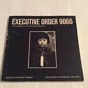 Executive Order 9066 The Internment Of 110 000 Japanese Americans With An