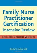 Family Nurse Practitioner Certification Intensive Review By Maria T Codina Leik