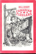 Canadian Fiddlers By Bill Guest 1985, Paperback, Illustrated Profiles / Bios