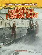 Life On A Commercial Fishing Boat By Sylvester, Oscar