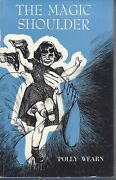 Far West Childrens Home / The Magic Shoulder By Polly Wearn Hc/dj 1966 1st Ed