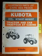 Kubota M7580dt M8580dt Tractor And Cab Illustrated Parts List Manual 97898-21402