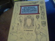 1001 Designs For Whittling And Woodcarving By E.j. Tangerman