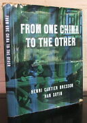 From One China To The Other. By -bresson - 1st Edition In Dust Jacket
