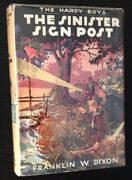 Franklin W Dixon / The Sinister Sign Post The Hardy Boys 15 First Edition 1936