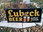 Extremely Rare Tin Lubeck Beer Sign 1933 - 1939 This Is Just Too Cool