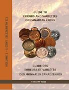 Guide To Errors And Varieties On Canadian Coins, Volume 11 Cent