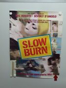 Slow Burn Eric Roberts Beverly D'angelo Dennis Lipscomb Home Video Poster 1986