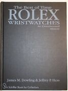 Rolex - The Best Of Time Rolex Wristwatches By James M. Dowling