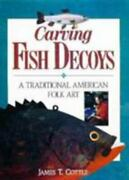 Carving Fish Decoys By James T. Cottle
