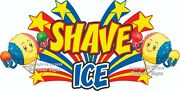 Choose Your Size Shave Ice Decal Concession Truck Sign Vinyl Sticker
