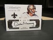 Panini Flawless On Card Premium Ink Autograph Saints Archie Manning 5/5 2016