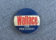 Vintage Campaign Button Wallace For President