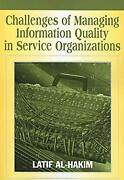 Challenges Of Managing Information Quality In Service Organizations Perfect