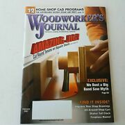 Woodworkers Journal January/february 2007 Volume 31 Number 1