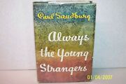 Always The Young Strangers Carl Sandburg Hardcover W/jacket Signed By The Author