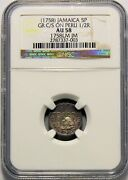 Jamaica - 1758 5 Pence Gr C/s On Peru 1/2r In Ngc Au 58 Rr