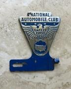 National Automobile Club Safety First Vintage License Plate Topper Original