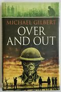 Michael Gilbert Over And Out Signed 1st Uk Edition 1998