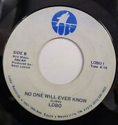 Lobo I Donand039t Want To Want You / No One Will Ever Know 45 Kent Lavoie Prod Lobo 1