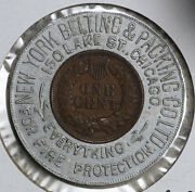 1901 Encased Indian Head Cent New York Belting And Packing Co 150 Lake St Chicago