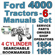 Ford 4000 Tractor Service Parts And Owners Manuals 1954-1965 = Searchable On Cd