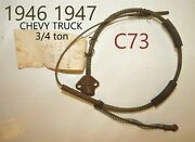 1946 1947 Gm Chevy Truck 3/4 Ton C73 Emergency Parking Brake Cable Classic Nors