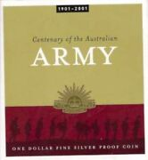 2001 1 Centenary Of The Australian Army One Dollar Fine Silver Proof Coin
