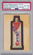 1973 Topps Wacky Packages Cloth Crust Toothpaste Psa 4 Vg/ex Series 1 Packs