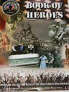 Book Of Heroes Volume 3 Compiled By Lest We Forget Of Southwest Michigan