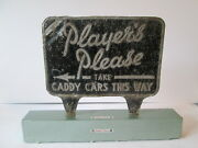 Players Please Caddy Cars Sign. Players Cigarette Sign.golf Sign.