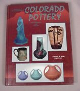 Colorado Art Pottery Id And Reference Book Price Guide Rookwood Van Briggle