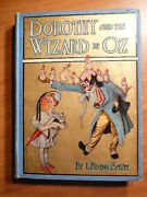 Dorothy And The Wizard In Oz. 1st Edition 1st State Primary Binding. 1908