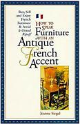 How To Speak Furniture With An Antique French Accent Paperback Je