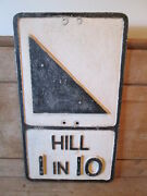 Hill 1 In 10 Aluminum Road Sign. Traffic Sign.vintage Sign.road Sign.gowshall.